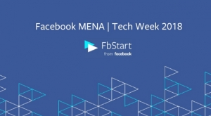 Facebook Holds 'Tech Week' To Train and Inspire Entrepreneurs Across MENA